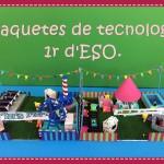 Maquetes de tecnologia, 1r d'ESO.
